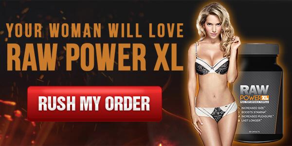 Raw Power XL Natural Male Enhancement