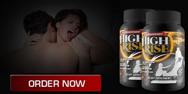 High Rise Male Enhancement pills