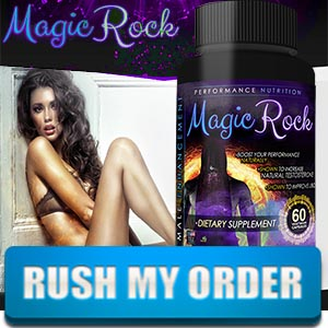 Magic Rock Male Enhancement Review